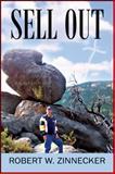 Sell Out, Robert W. Zinnecker, 1478710837