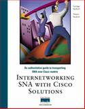 Internetworking SNA with Cisco IOS Solutions, Sackett, George and Sackett, Nancy, 1578700833
