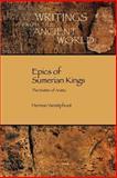 Epics of Sumerian Kings : The Matter of Aratta, Vanstiphout, Herman, 1589830830