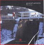 Grand Unions : Canals, Ashley, Peter, 1841590835