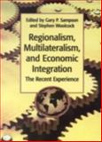 Regionalism, Multilateralism, and Economic Integration 9789280810837