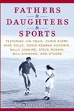 Fathers and Daughters and Sports, ESPN Staff, 0345520831