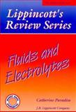 Fluids and Electrolytes, Catherine Paradiso, 0397550839