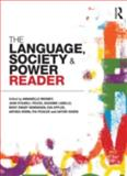 The Language , Society and Power Reader, Stilwell Peccei Staff, 0415430836