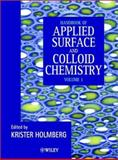 Handbook of Applied Surface and Colloid Chemistry, Holmberg, Krister, 0471490830