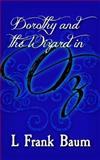 Dorothy and the Wizard in Oz, L. Baum, 1499660839