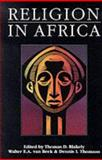 Religion in Africa : Experience and Expression, van Beek, Walter E.A., 0435080830