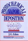 Photochemical Vapor Deposition 9780471550839