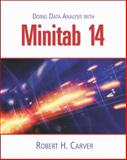 Doing Data Analysis with MINITAB, Carver, Robert H., 0534420842