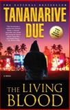 The Living Blood, Tananarive Due, 0671040847