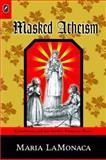 Masked Atheism 9780814210840