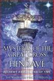 The Mysteries of the Great Cross of Hendaye, Jay Weidner and Vincent Bridges, 089281084X