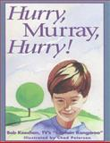 Hurry, Murray, Hurry!, Robert Keeshan, 0925190845