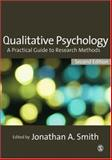 Qualitative Psychology : A Practical Guide to Research Methods, , 1412930847