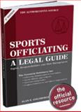 Sports Officiating : A Legal Guide, Goldberger, Alan, 1582080844