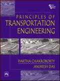 Principles of Transportation Engineering, Chakroborty, Partha and Das, Animesh, 8120320840