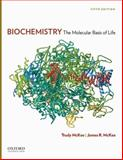 Biochemistry : The Molecular Basis of Life, McKee, Gertrude and McKee, James R., 0199730849