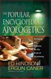 The Popular Encyclopedia of Apologetics