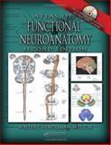 Atlas of Functional Neuroanatomy, Hendelman, Walter J., 084933084X