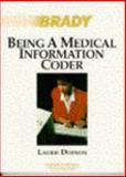 Being a Medical Information Coder, Dodson, Laurie, 0893030848