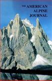 The American Alpine Journal, 1999, The American Alpine Club, 093041084X