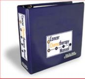 Cancer Chemotherapy Manual, Tyler, Linda S. and Beckwith, Christina, 1574390848