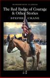 The Red Badge of Courage and Other Stories, Stephen Crane, 1853260843