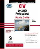 CIW: Security Professional Study Guide, James Stanger and Patrick T. Lane, 078214084X
