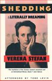 Shedding and Literally Dreaming, Verena Stefan, 1558610847