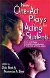 New One-Act Plays for Acting Students, Norman A. Bert, 1566080843