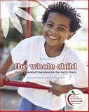 The Whole Child : Developmental Education for the Early Years (with MyEducationLab), Hendrick, Joanne and Weissman, Patricia, 0136100848