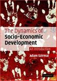 The Dynamics of Socio-Economic Development 9780521520843