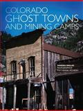 Colorado Ghost Towns and Mining Camps, Sandra Dallas, 0806120843