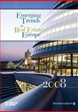 Emerging Trends in Real Estate Europe 2008, Urban Land Institute, 0874200849