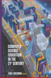 Computer Science Education in the 21st Century, , 1461270847