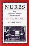 NURBS : From Projective Geometry to Practical Use, Farin, Gerald E., 1568810849