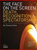 The Face on the Screen, Therese Davis, 1841500844