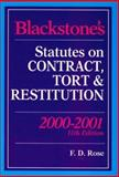 Blackstone's Statutes on Contract, Tort and Restitution, 2000-2001, Francis Rose, 1841740845