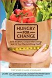 Hungry for Change, James Colquhoun and Laurentine ten Bosch, 0062220845