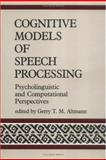 Cognitive Models of Speech Processing 9780262510844