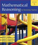 Mathematical Reasoning for Elementary Teachers, Long, Calvin T. and DeTemple, Duane W., 0321460847