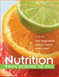 Nutrition : From Science to You, Blake, Joan Salge and Munoz, Kathy D., 0321840844