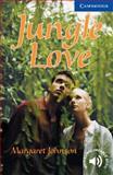 Jungle Love, Level 5, Margaret Johnson, 0521750849