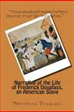 Narrative of the Life of Frederick Douglass, an American Slave, Frederick Douglass, 1482500841