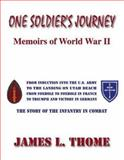 One Soldier's Journey, James L. Thome, 1553950844