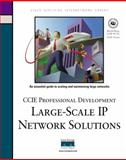 Large-Scale IP Network Solutions : Designing Large Scale IP Networks, Slice, Don and Raza, Khalid, 1578700841