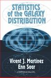 Spatial Statistics and Structure in the Universe, Martinez, Vincent J. and Saar, Enn, 1584880848