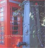 Hard Furnishings : Street Furniture, Ashley, Peter, 1841590843