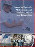Synoptic-Dynamic Meteorology and Weather Analysis and Forecasting : A Tribute to Fred Sanders, , 1878220845