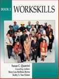 Workskills, Byrne, Mary L. and Quartrini, Susan, 0139530843